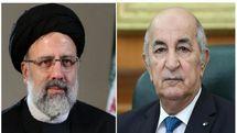 پیام تبریک رئیس جمهور الجزائر به آیتالله رئیسی در پی پیروزی در انتخابات
