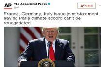 آلمان، فرانسه و ایتالیادربیانیه ای مشترک:توافق پاریس قابل مذاکره نیست