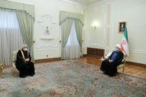 ایران علاقه مند به توسعه و تعمیق همکاری ها در همه عرصه ها با عمان است